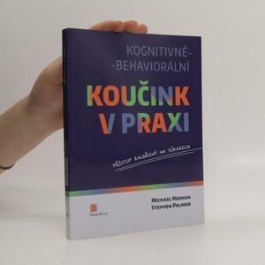 náhled knihy - Kognitivně-behaviorální koučink v praxi : přístup založený na důkazech