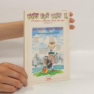 náhled knihy - Kids for kids 1.- výuková a zábavná četba pro děti : my best czech friend