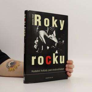náhled knihy - Roky rocku : hudební hvězdy pod drobnohledem
