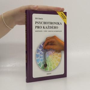 náhled knihy - Psychotronika pro každého: možnosti, užití, rozvoj schopností
