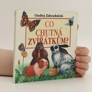 náhled knihy - Co chutná zvířátkům?