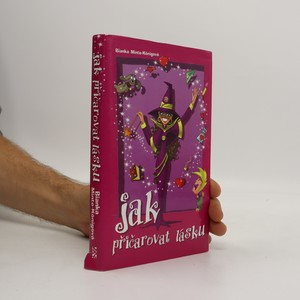 náhled knihy - Jak přičarovat lásku?