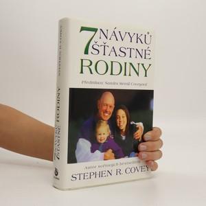 náhled knihy - Sedm návyků šťastné rodiny. Budování nádherné rodinné atmosféry v dnešním bouřlivém světě