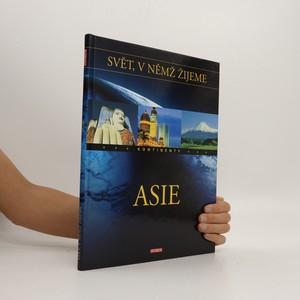 náhled knihy - Svět, v němž žijeme : Asie