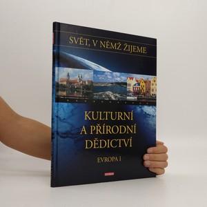 náhled knihy - Kulturní a přírodní dědictví. Evropa I