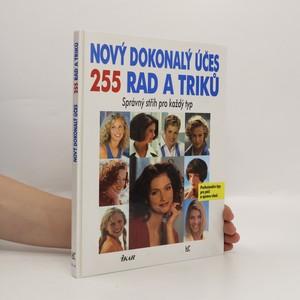 náhled knihy - Nový dokonalý účes. 255 rad a triků. Správný střih pro každý typ