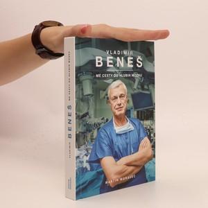 náhled knihy - Vladimír Beneš : mé cesty do hlubin mozku