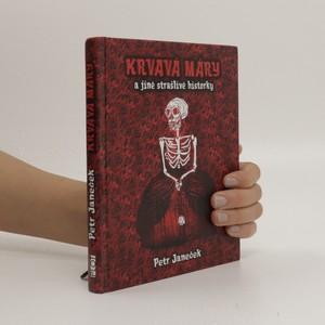 náhled knihy - Krvavá Máry a jiné strašlivé historky
