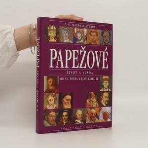 náhled knihy - Papežové : Život a vláda