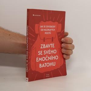 náhled knihy - Zbavte se svého emočního batohu : jak se osvobodit od nezdravých pocitů