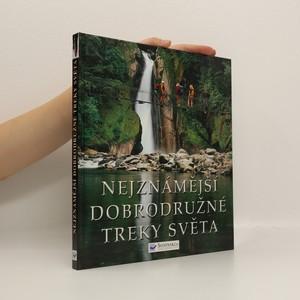 náhled knihy - Nejznámější dobrodružné treky světa