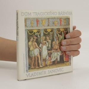 náhled knihy - Dům tragického básníka : básnická skladba