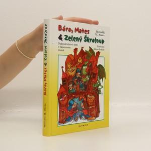 náhled knihy - Bára, Mates & Zelený Škraloup