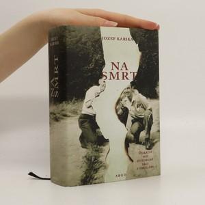 náhled knihy - Na smrt