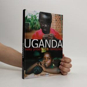náhled knihy - Uganda : velký příběh malé nemocnice