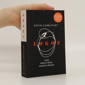 náhled knihy - Logoz aneb Robert Holm, marketér dánský