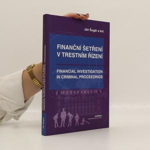 náhled knihy - Finanční šetření v trestním řízení / Financial investigation in criminal proceedings