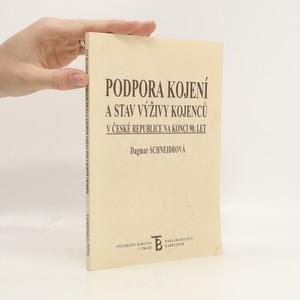 náhled knihy - Podpodra kojení a stav výživy kojenců v České republice na konci 90. let