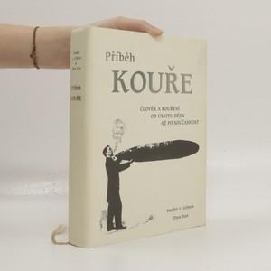 náhled knihy - Příběh kouře : člověk a kouření od úsvitu dějin až po současnost