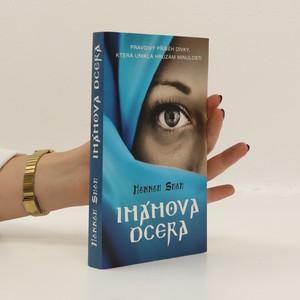 náhled knihy - Imámova dcera : pravdivý příběh dívky, která unikla hrůzám minulosti