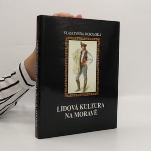 náhled knihy - Lidová kultura na Moravě