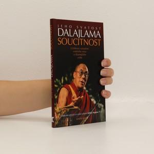 náhled knihy - Soucitnost. Učebnice vytváření vnitřního míru a šťastnějšího světa