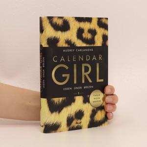 náhled knihy - Calendar girl 1. Leden, únor, březen