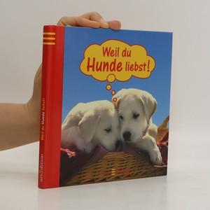 náhled knihy - Weil du Hunde liebst!