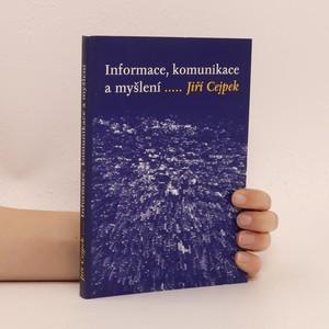 náhled knihy - Informace, komunikace a myšlení : úvod do informační vědy