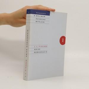 náhled knihy - Krise demokracie. Kniha prvá: Svoboda