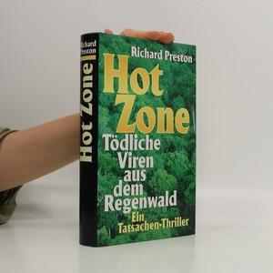 náhled knihy - Hot Zone: Tödliche Viren aus dem Regenwald