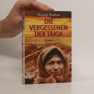náhled knihy - Die Vergessenen der Taiga