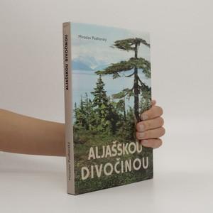 náhled knihy - Aljašskou divočinou