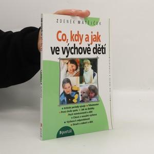 náhled knihy - Co, kdy a jak ve výchově dětí