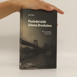 náhled knihy - Poslední útěk Adama Drechslera