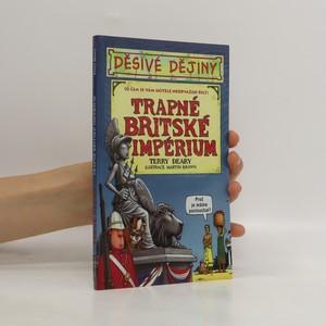 náhled knihy - Trapné Britské impérium