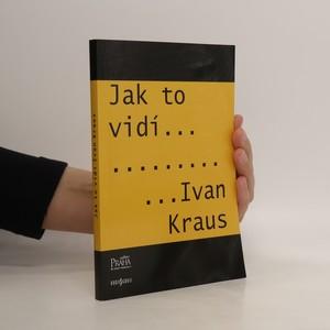 náhled knihy - Jak to vidí Ivan Kraus