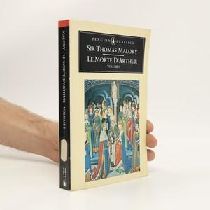 náhled knihy - Le morte d'Arthur, Volume I. anglicky