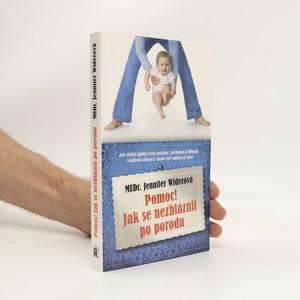 náhled knihy - Pomoc! Jak se nezbláznit po porodu