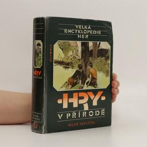 náhled knihy - Velká encyklopedie her. Hry v přírodě