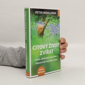 náhled knihy - Citový život zvířat. Láska, zármutek, soucítění - úžasná tvář skrytého světa