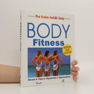 náhled knihy - Body fitness : strava, péče, opalování, gymnastika : program proti celulitidě