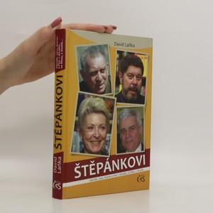 náhled knihy - Štěpánkovi : Zdeněk, Jana, Martin a Petr v divadle, ve filmu, v životě ...