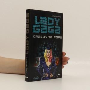 náhled knihy - Lady Gaga : královna popu