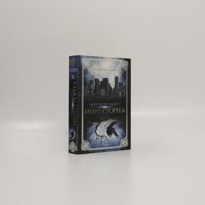 náhled knihy - Nástroje smrti II. díl, Město z popela