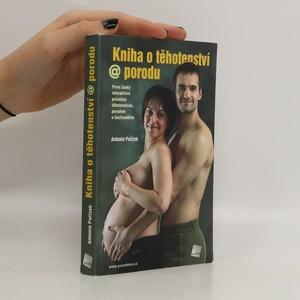 náhled knihy - Kniha o těhotenství @ porodu