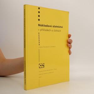 náhled knihy - Nákladové účetnictví v příkladech a úlohách