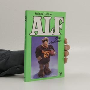 náhled knihy - Alf. Chci všechno!