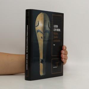 náhled knihy - Myšlení člověka primitivního