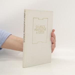 náhled knihy - O lásce, přátelství a štěstí : Antické sentence